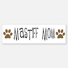 Mastiff Mom Bumper Bumper Bumper Sticker