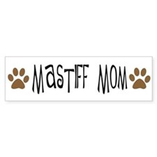Mastiff Mom Bumper Bumper Sticker