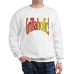 Grillaholic Sweatshirt