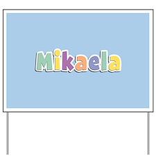 Mikaela Spring14 Yard Sign