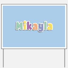 Mikayla Spring14 Yard Sign