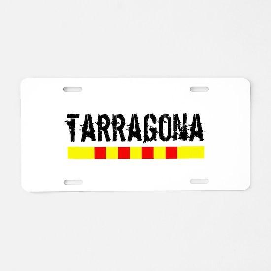 Catalunya: Tarragona Aluminum License Plate