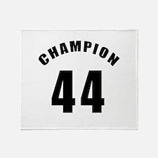 44 Champion Birthday Designs Throw Blanket