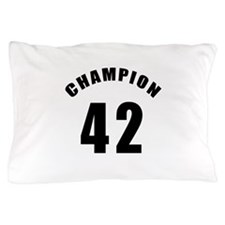 42 Champion Birthday Designs Pillow Case