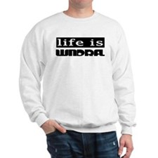 Life is wndrfl Sweatshirt