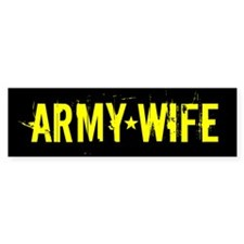 Army Wife: Black and Gold Bumper Bumper Sticker