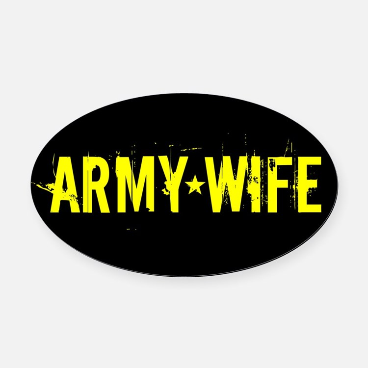 U.S. Army: Wife (Black & Gold) Oval Car Magnet