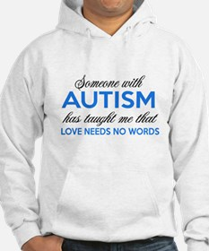 Someone with Autism Hoodie