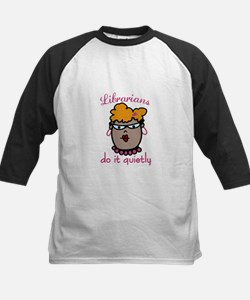 Librarians Do It Quietly Baseball Jersey