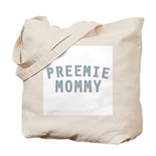 Preemie Mommy Tote Bag