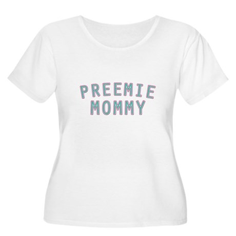 Preemie Mommy Women's Plus Size Scoop Neck T-Shirt