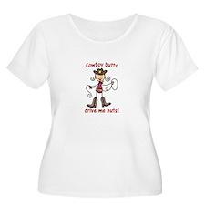 Cowboy butts Drive Me Nuts! Plus Size T-Shirt