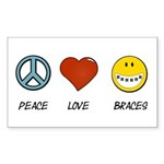 Peace.Love.Braces Sticker (Rectangle)