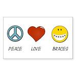 Peace.Love.Braces Sticker (Rectangle 10 pk)