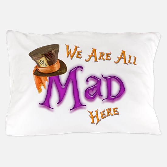 All Mad Pillow Case