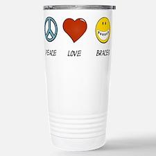 Peace.Love.Braces Stainless Steel Travel Mug