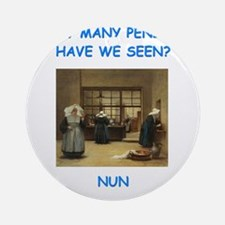 sick nun joke Ornament (Round)