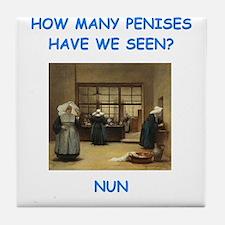 sick nun joke Tile Coaster