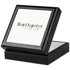 Needle Point Its What I Do! Keepsake Box