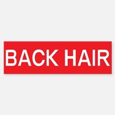 stop back hair Bumper Bumper Bumper Sticker