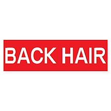 stop back hair Bumper Bumper Sticker