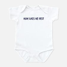 Mom likes me best Infant Bodysuit