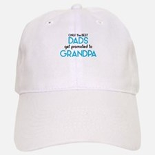 BEST DADS GET PROMOTED TO GRANDPA Baseball Baseball Baseball Cap