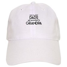 BEST DADS GET PROMOTED TO GRANDPA Baseball Baseball Cap