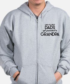 BEST DADS GET PROMOTED TO GRANDPA Zip Hoodie
