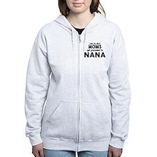 BEST MOMS GET PROMOTED TO NANA Zip Hoodie