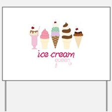 Ice Cream Queen Yard Sign