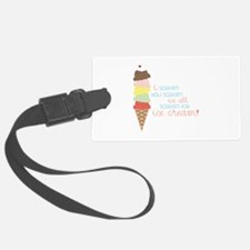 We All Scream For Ice Cream! Luggage Tag