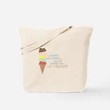 We All Scream For Ice Cream! Tote Bag
