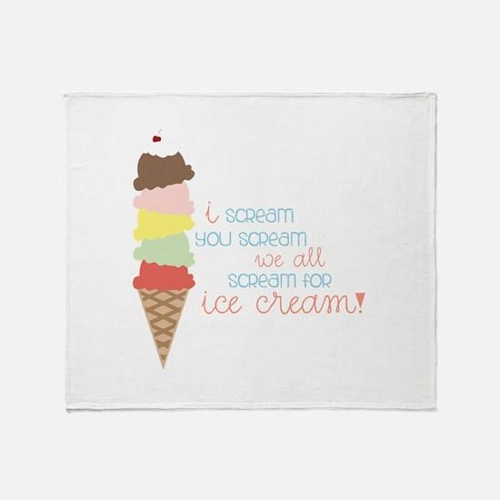 We All Scream For Ice Cream! Throw Blanket