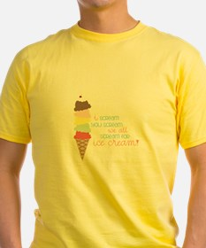 We All Scream For Ice Cream! T-Shirt