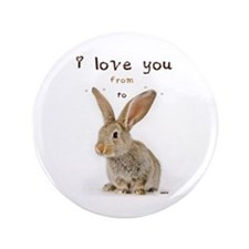 """I Love You from Ear to Ear 3.5"""" Button"""