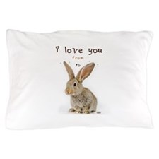 I Love You from Ear to Ear Pillow Case