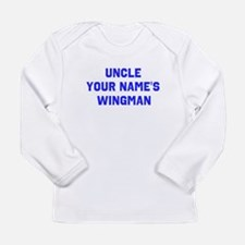 Uncle (Your Names) Wingman Long Sleeve T-Shirt