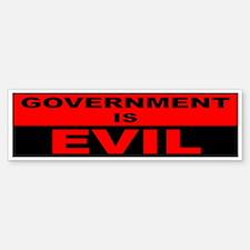 Government is Evil Bumper Bumper Bumper Sticker