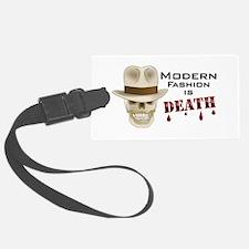 Modern Fashion Is Death Luggage Tag