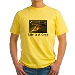 Life Is A Croc Yellow T-Shirt