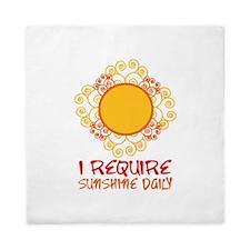 I Require Sun Shine Daily Queen Duvet
