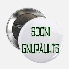 SOONI GNUPAULTS Button