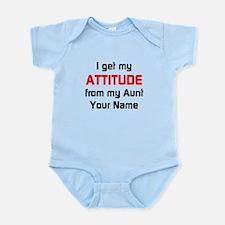 I Get My Attitude From My Aunt (Custom) Body Suit