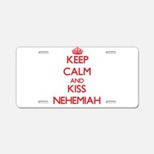 Keep Calm and Kiss Nehemiah Aluminum License Plate