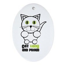 Cat Lady And Proud Ornament (Oval)