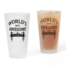 World's Most Awesome 16 Year Old Drinking Glass