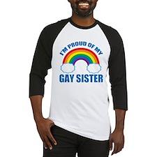 My Gay Sister Baseball Jersey