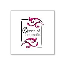 Queen Of The Castle Sticker