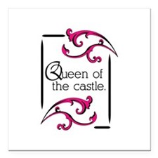"Queen Of The Castle Square Car Magnet 3"" x 3"""